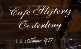 L'insegna della nostra prima tappa, il Cafe Slijterij Oosterling