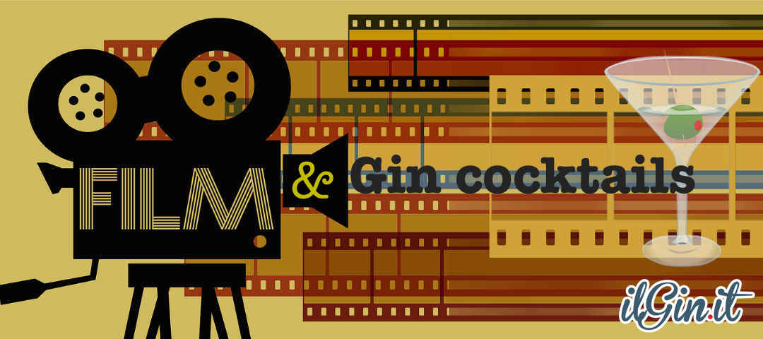 gin cocktail e cinema